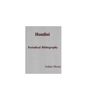 HOUDINI, PERIODICAL BIBLIOGRAPHY