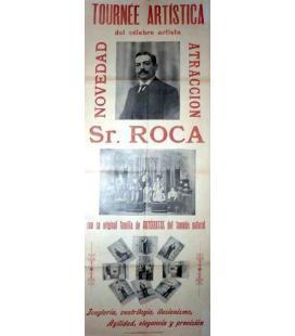 CARTEL DE LA TOURNE ARTISTICA, DEL SR. ROCA, PADRE DE LOS HERMAN