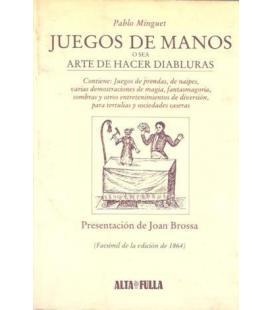 JUEGOS DE MANOS /PABLO MINGUET/FACSIMIL/MAGICANTIC 216