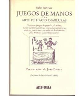 JUEGOS DE MANOS O SEA ARTE DE HACER DIABLURAS/FACSIMIL/MAGIC/240