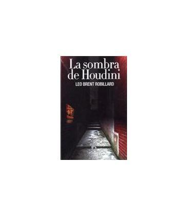 LA SOMBRA DE HOUDINI