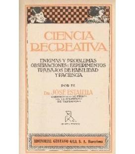 CIENCIA RECREATIVA POR EL DR. JOSE ESTALELLA
